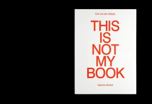 http://p-u-n-c-h.ro/files/gimgs/th-857_erik_van_der_weijde_this_is_not_my_book_01_0.jpg