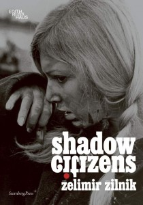 https://p-u-n-c-h.ro/files/gimgs/th-1650_Zilnik_Zelimir_Shadow-Citizens_cover_EN-600x857.jpg