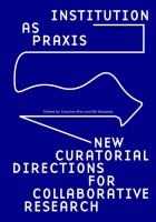 https://p-u-n-c-h.ro/files/gimgs/th-1_Institution-as-Praxis_cover_blue-600x858_v2.jpg
