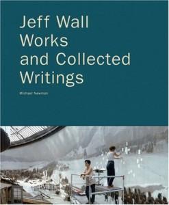 https://p-u-n-c-h.ro/files/gimgs/th-2075_jeff-wall-works-and-collected-writings-michael-newman-poligrafa-9788434311312-1_1.jpg